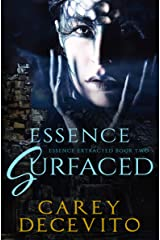 Essence Surfaced (Essence Extracted Book 2) Kindle Edition
