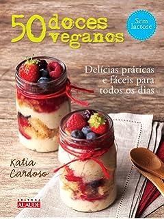 50 Doces Veganos (Em Portugues do Brasil)