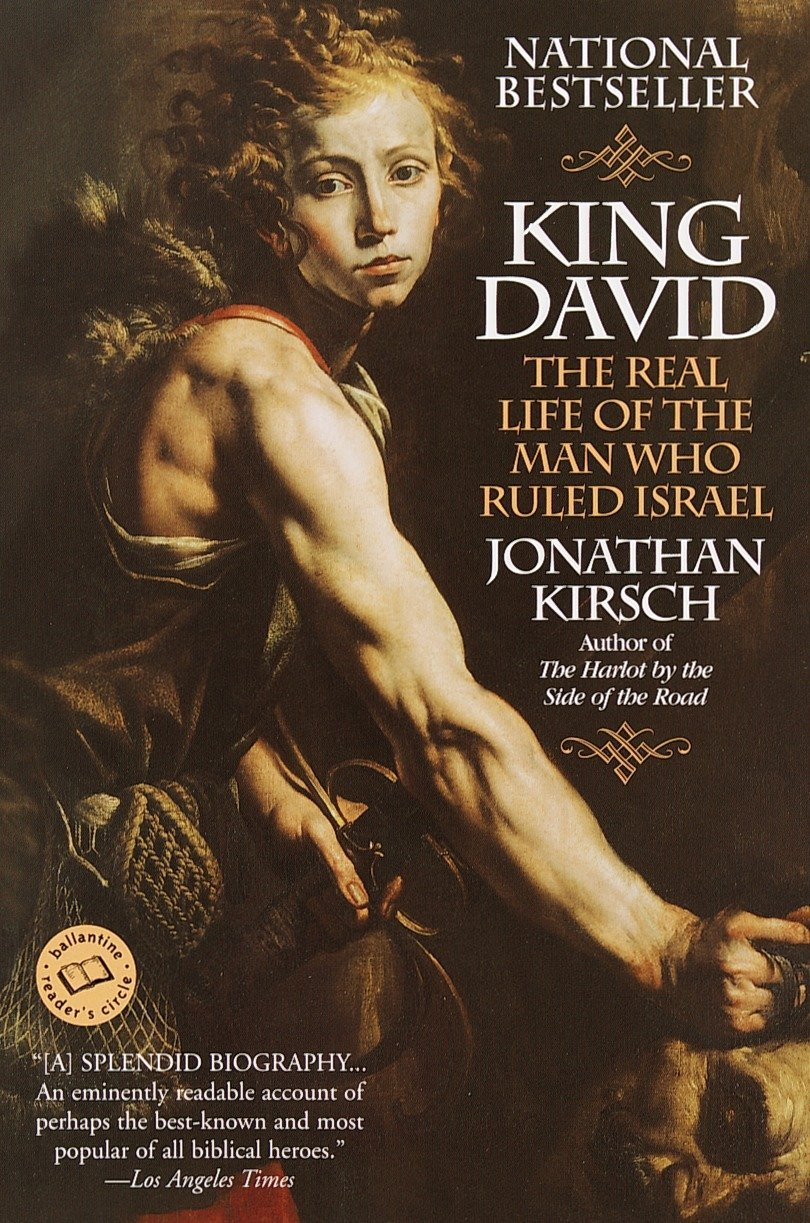 Download King David: The Real Life of the Man Who Ruled Israel (Ballantine Reader's Circle) pdf epub
