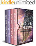 Native Guardians: The Collection (Books 1-4)