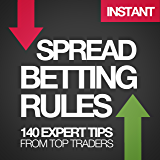 The Harriman Book of Spread Betting Rules: 140 expert tips from top traders