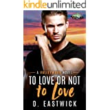 To Love or Not to Love...: A Paranormal Romance (Valleywood Series Book #1)