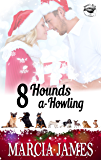 8 Hounds a-Howling: Klein's K-9s book 2 (Klein's K-9s service dogs)