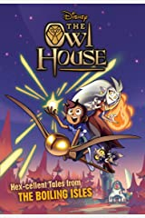 The Owl House: Hex-cellent Tales from The Boiling Isles Kindle Edition