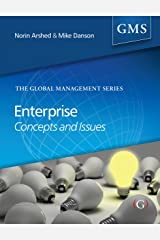 Enterprise Issues and Concepts (part of the Global Management Series)