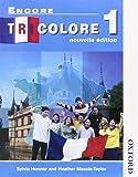 Encore Tricolore 1: Nouvelle Edition