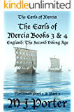 The Earls of Mercia Books 3 and 4 (The Earls of Mercia Bundle Series Book 2)