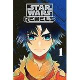 Star Wars Rebels, Vol. 1 (Star Wars Rebels, 1)