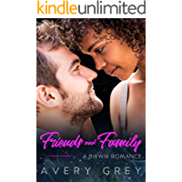 Friends and Family: A BWWM Romance Novella (Love Over 40 Book 3)