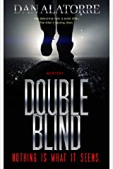 Double Blind: a fast-paced murder mystery where nothing is what it seems Kindle Edition