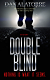 Double Blind: a fast-paced murder mystery where nothing is what it seems (English Edition)