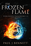 The Frozen Flame: Publisher's Pack 1: The Frozen Flame, Books 1-2