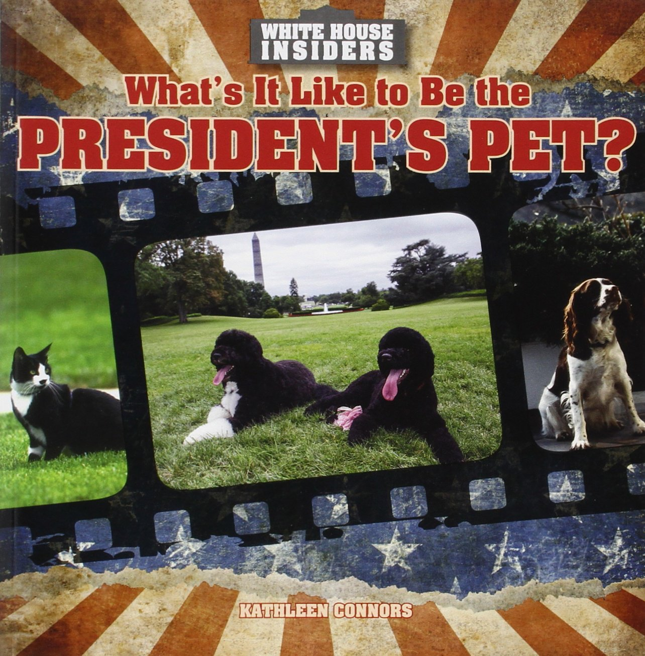 What's It Like to Be the President's Pet? (White House Insiders)