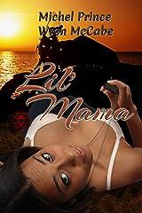 Lil' Mama: Book 2 of the Steel MC Montana Charter Kindle Edition
