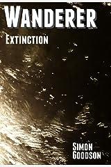 Wanderer - Extinction (Wanderer's Odyssey Book 5) Kindle Edition