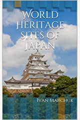 World Heritage Sites of Japan Kindle Edition