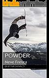 POWDER: Neve Fresca