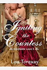 Igniting the Countess (Inevitable Love Book 3) Kindle Edition