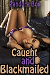 Caught and Blackmailed (Taboo Erotica) Kindle Edition