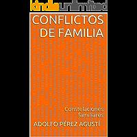 Conflictos de familia: Constelaciones familiares (Metafísica y psicología nº 2)