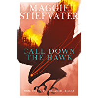 Call Down the Hawk: The Dreamer Trilogy