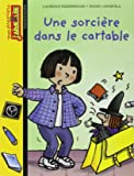 Mes premiers j'aime lire, numéro 3 : Une sorcière dans le cartable