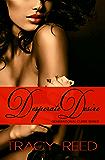 Desperate Desire (Generational Curse)