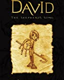 David: The Shepherd's Song, Vol. 1