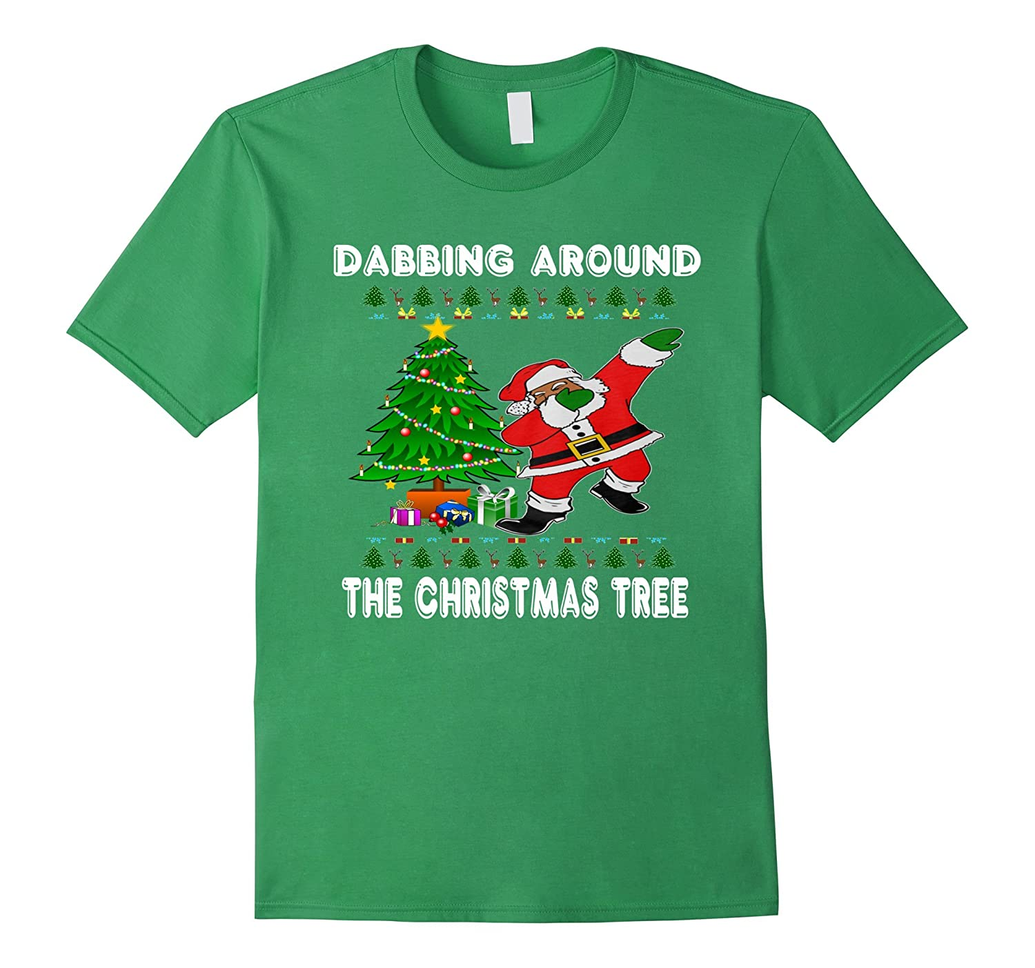 Dabbing around the christmas tree t shirt santa s gift cl for Around the tree