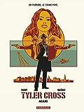 Tyler Cross - tome 3 - Miami