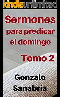 Sermones para predicar, Tomo 5: Temas y predicas cristianas escritas