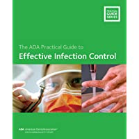 Effective Infection Control (ADA Practical Guide)