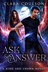 Ask and Answer (King and Crown Book 2) Kindle Edition