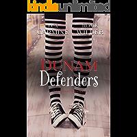 Dunam Defenders: A Contemporary Reverse Harem Young Adult Romance (Dunam Prep Boys Book 1)