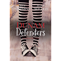 Dunam Defenders: A Contemporary Reverse Harem Young Adult Romance (Dunam Prep Boys Book 1) (English Edition)
