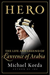 Hero: The Life and Legend of Lawrence of Arabia Kindle Edition