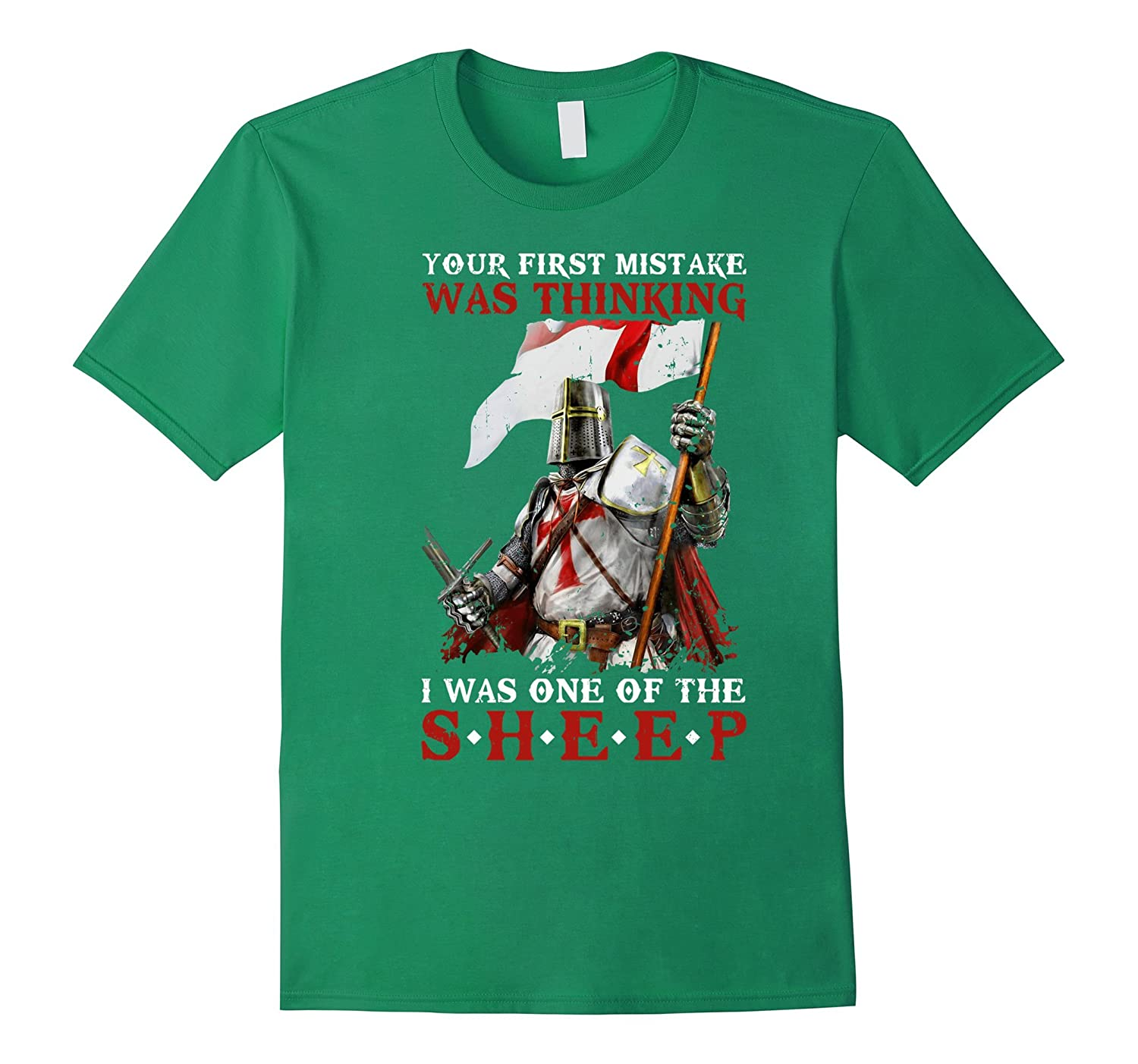 Knights Templar Your First Mistake Was Thinking T-Shirt-TD