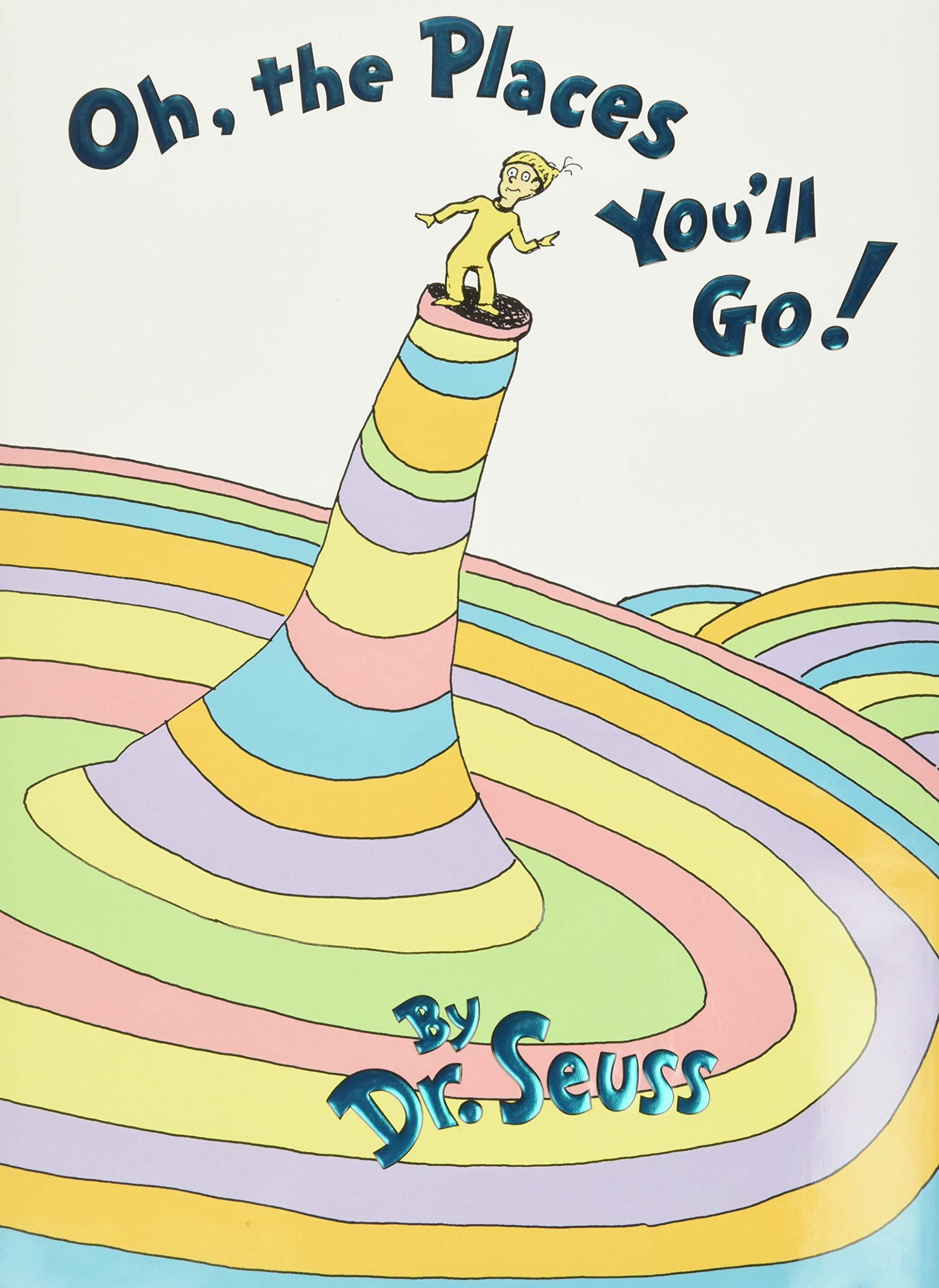 Oh, the Places You'll Go! : Seuss, Dr.: 8580001038957: Amazon.com: Books