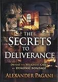 SECRETS TO DELIVERANCE THE