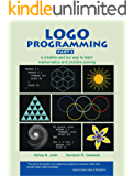 Logo Programming Part 2 - a creative and fun way to learn mathematics and problem-solving (Series on Learning thru Programming)