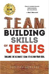 Team building skills of Jesus Kindle Edition