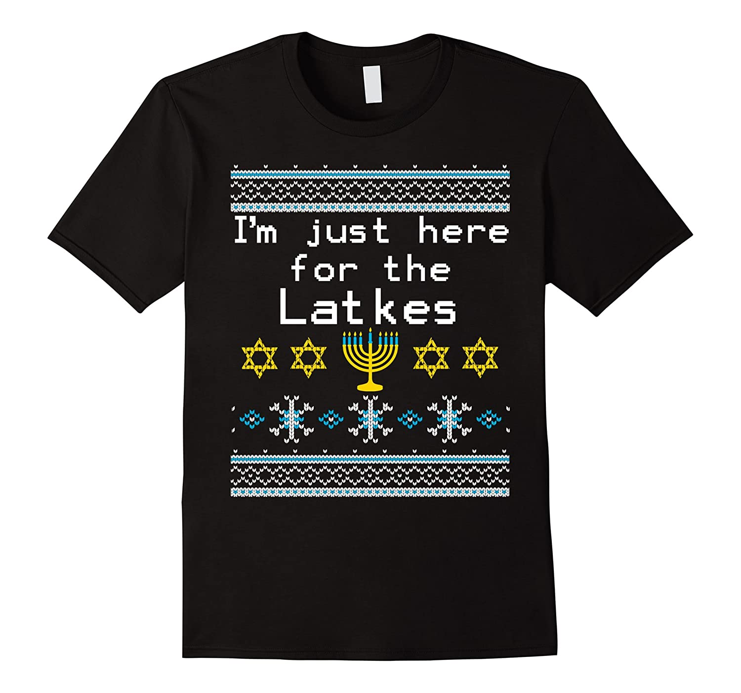 Im Just Here For The Latkes Ugly Hanukkah Sweater T-Shirt