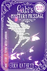 Audie the Angel: Gabi's Mystery Message: SHORT STORY (The Angel Archives Book 6) Kindle Edition