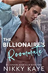 The Billionaire's Roommate: Billionaire Book Club, Book Two Kindle Edition