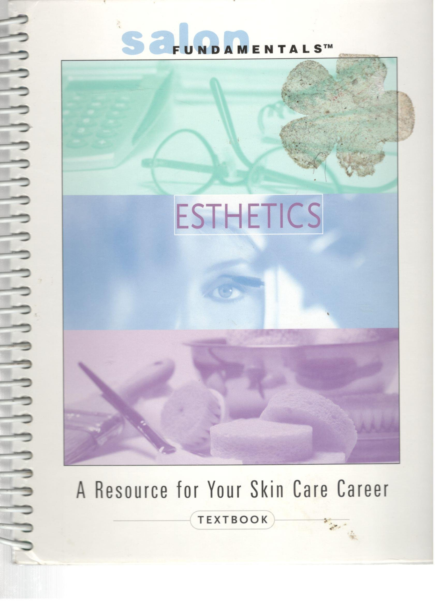 Salon fundamentals esthetics a resource for your skin care career (2004  textbook): Pivot: Amazon.com: Books
