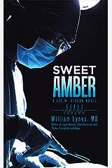 Sweet Amber: A Lee W. Hickok Novel Kindle Edition