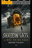 Eden (The Shadow Gate Vol. 1)