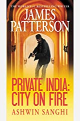 Private India: City on Fire Kindle Edition