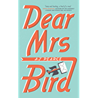 Dear Mrs Bird: The Debut Sunday Times Bestseller