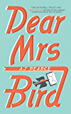 Dear Mrs Bird: The Richard & Judy Book Club Pick and Sunday Times Bestseller (English Edition)